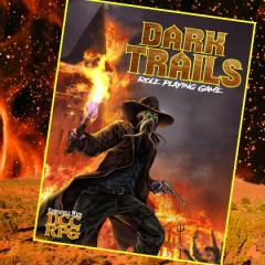 Back DCC: Dark Trails on Kickstarter!
