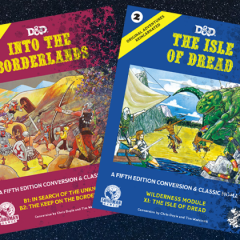 Into the Borderlands and The Isle of Dread Sold Out! Headed Back for Reprint!
