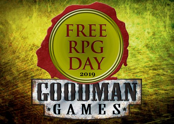 Recap of Free RPG Day|Goodman Games