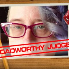 Roadworthy: Judge Kara Baker!