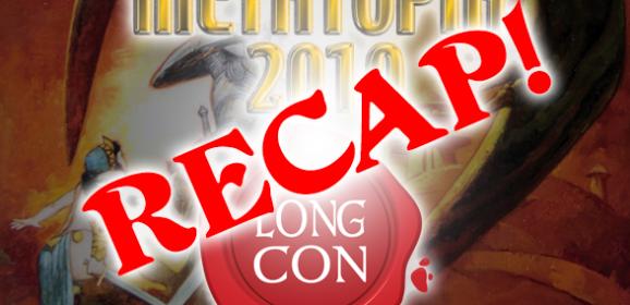 Metatopia/The Long Con/Store Appearance Recap!