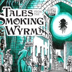Support DCC Kickstarter for Tales From The Smoking Wyrm Issue #2!