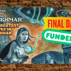 Last Chance to Pledge for Greatest Thieves in Lankhmar Kickstarter!