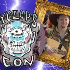 Dan The Bard Appearing Tonight At Cyclops Con!