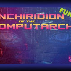 Now On Kickstarter: Enchiridion of the Computarchs For MCC and DCC!