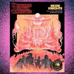 DCC #94: Neon Knights Now Available for Fantasy Grounds!