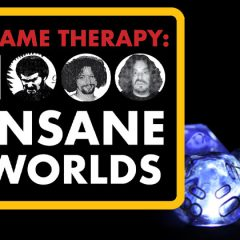 DCC Game Therapy: 1000 Insane Worlds Is Tonight! And Sign Up For July 9th Today!