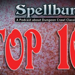 Top 10 Spellburn Episodes of All Time
