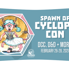 Spawn of Cyclops Con is Coming!