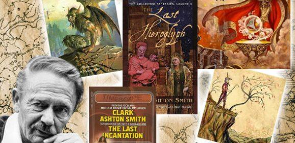 Where to Start With Clark Ashton Smith