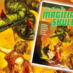 Issue #5 of Tales From The Magician's Skull Shipping This Week!