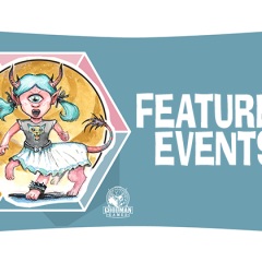Featured Events for Spawn of Cyclops Con!