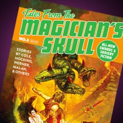 Issue Five of Tales From the Magicians Skull Out Now