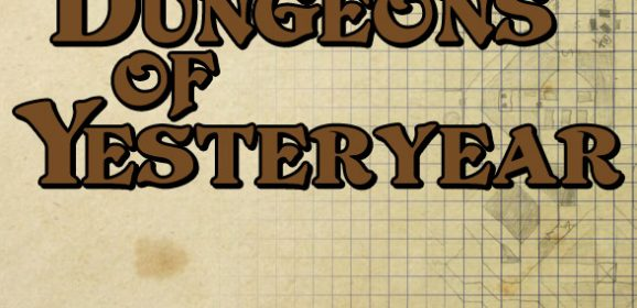 Welcome To Dungeons of Yesteryear