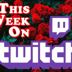 This Week on Twitch – February 15-21