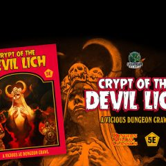Coming Soon: Kickstarter for Crypt of the Devil Lich