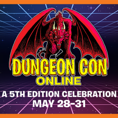 We Want Dungeon Masters to Run Games for Dungeon Con Online!