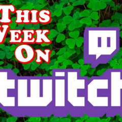 This Week on Twitch – March 1-7