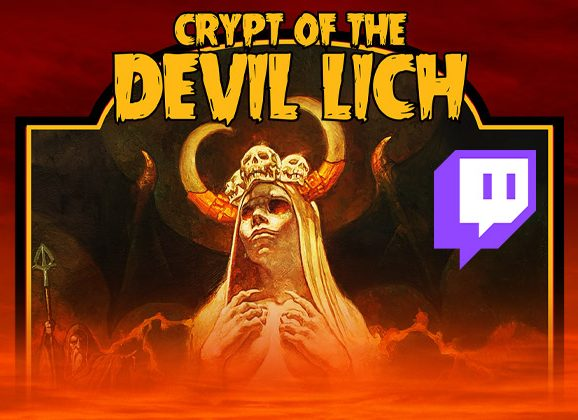 Crypt of Devil Lich Designer's Discussion is TONIGHT on Twitch!