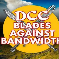 Premiering Tonight on Twitch: Blades Against Bandwidth: Lankhmar!