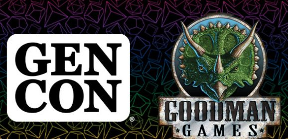 Goodman Games Will Not Attend Gen Con 2021, Plans to Return in 2022
