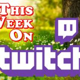 This Week on Twitch – May 3-9