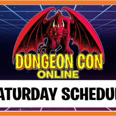 Saturday Lineup for Dungeon Con Online