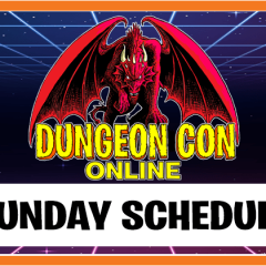 Sunday Lineup for Dungeon Con Online