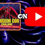 Dungeon Con Online Twitch Broadcasts Now Available On YouTube