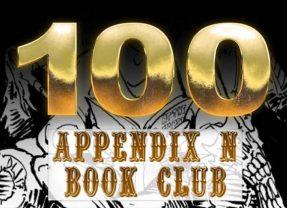 Appendix N Book Club Reaches Episode 100